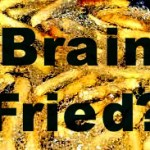 Brain Fried? Dr. Perlmutter Reveals Links Between Advanced Glycation End Products (AGEs) and Poor Brain Health